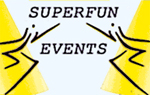 Superfun events
